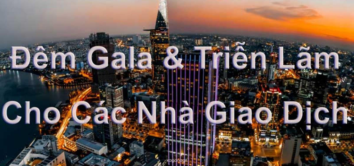 Đêm-Gala-và-Triễn-lãm-cho-các-Nhà-giao-dịch