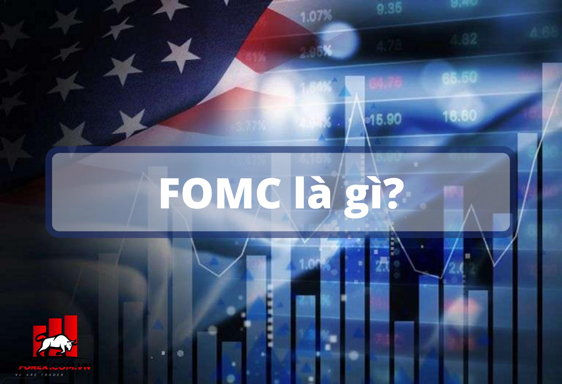 FOMC là gì